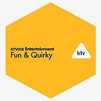 Entertainment - Fun & Quirky