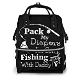 Iop 90p Pack My Diapers I'm Going Fishing with Daddy Multi Function Travel Mummy...