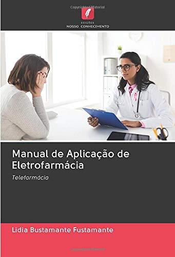 Manual de Aplicação de Eletrofarmácia: Telefarmácia