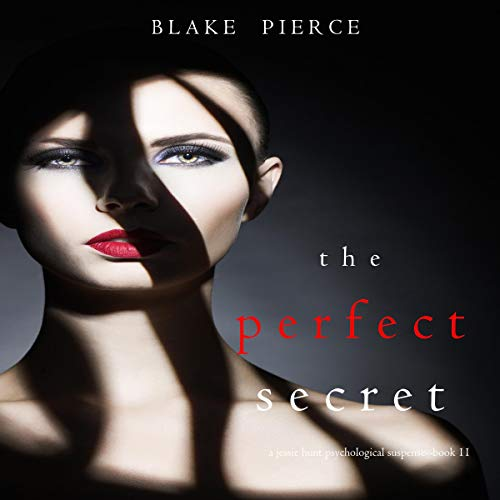 The Perfect Secret Audiobook By Blake Pierce cover art