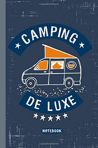CAMPING DE LUXE NOTEBOOK: Ruled with table of contents to register by yourself 120 pages with page numbers softcover 6x9 inch Perfect as journal, planner, diary Gift for RV travel and camping fans