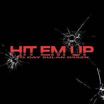 Hit Em Up