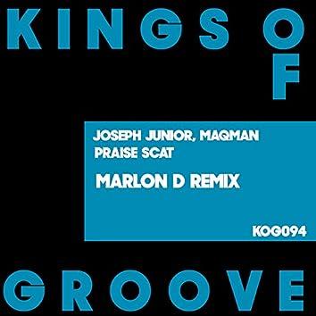 Praise Scat (Marlon D Remixes)