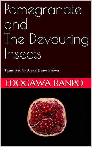 Pomegranate and The Devouring Insects (English Edition) eBook ...