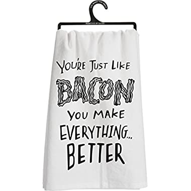 Primitives By Kathy  You're Just Like Bacon You Make Everything...Better