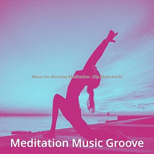 Meditation Music Groove