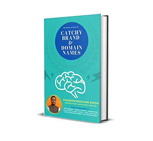 Catchy Brand & Domain Names: The Secret Science Behind- Catchy Brand & Domain Names (English Edition)
