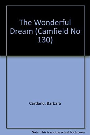 Wonderful Dream (Camfield No 130) by Barbara Cartland (1994-06-01)