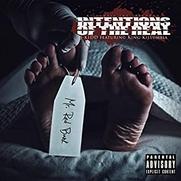Intentions of the Real (feat. King Killumbia)