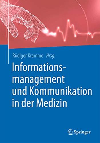 Informationsmanagement und Kommunikation in der Medizin