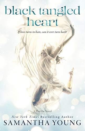 Black Tangled Heart: A Play On Novel