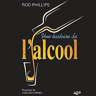 Page de couverture de Une histoire de l'alcool