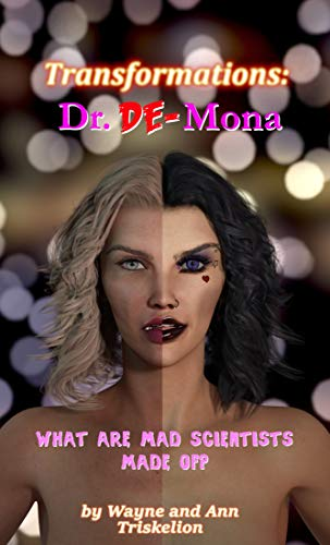 Transformations: Dr. De-Mona