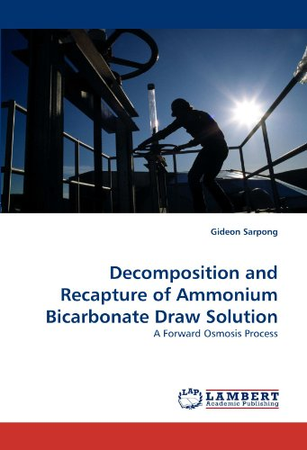 Decomposition and Recapture of Ammonium Bicarbonate Draw Solution: A Forward Osmosis Process