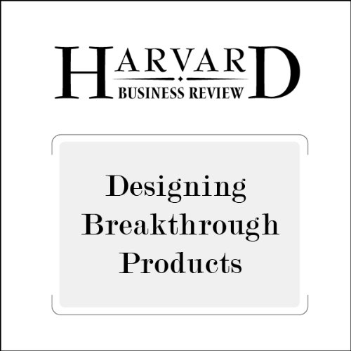 Designing Breakthrough Products (Harvard Business Review) audiobook cover art