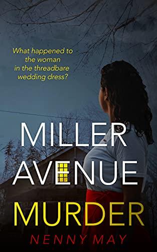 Miller Avenue Murder: An addictive police procedural legal psychological thriller (The Campbell Murder Series) (English Edition)
