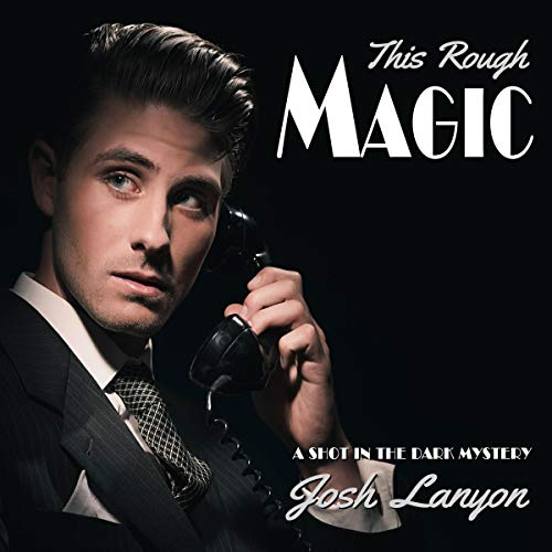 This Rough Magic Audiobook By Josh Lanyon cover art