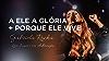 A Ele a Glória / Porque Ele vive (Live 2020)