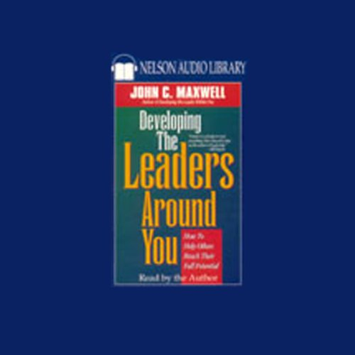 Developing the Leaders Around You  By  cover art