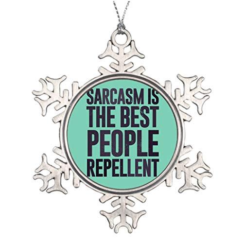 DKISEE Kerstbomen Versierde Sarcasme Is De Beste Mensen Afstotend Boom Decoreren Ideeën 3 inches Aluminium Metalen Kerst Ornament Keepsake