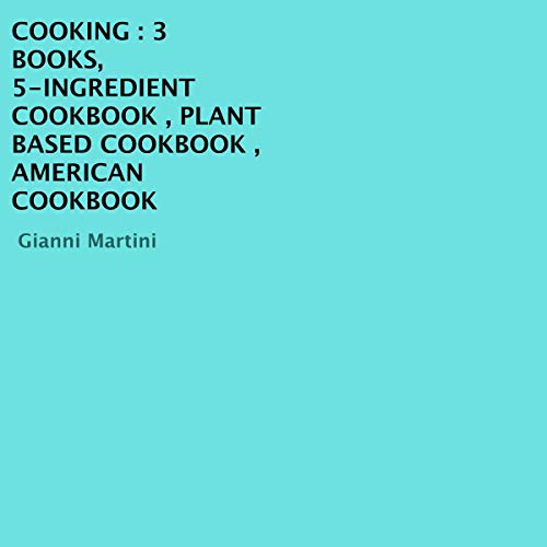 5-Ingredient Cookbook, Plant Based Cookbook, American Cookbook cover art