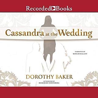 Cassandra at the Wedding                   De :                                                                                                                                 Dorothy Baker                               Lu par :                                                                                                                                 Morgan Hallett                      Durée : 7 h et 1 min     Pas de notations     Global 0,0