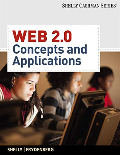 Web 2.0: Concepts and Applications [With CDROM] (Shelly Cashman)