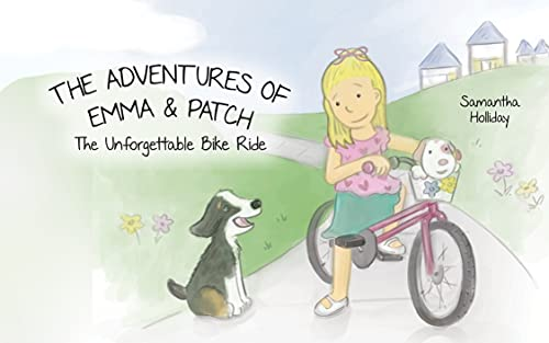 The Adventures of Emma & Patch : The Unforgettable Bike Ride (English Edition)