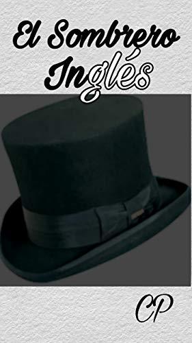 El Sombrero Inglés: detective, intriga, misterio, policial, argentino, español, sombrero, inglés, novela clásico.
