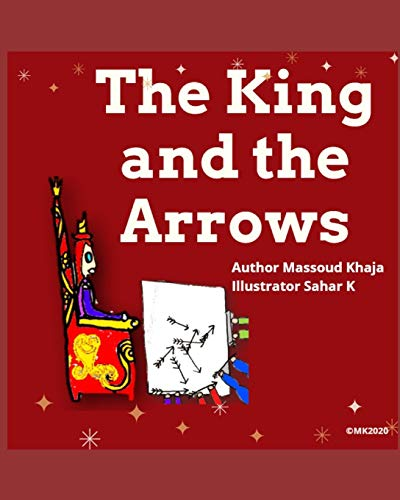 The King and the Arrows