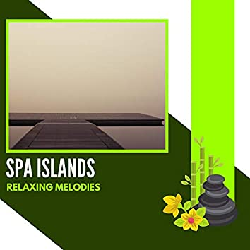 Spa Islands - Relaxing Melodies
