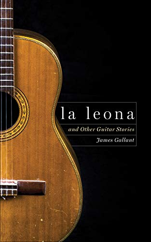 La Leona and Other Guitar Stories