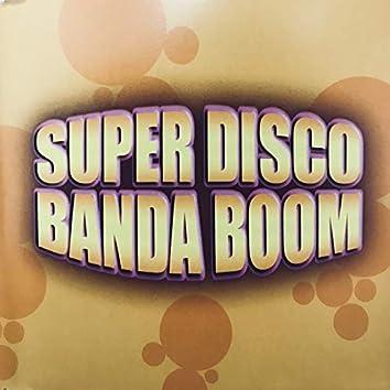 Super Disco Banda Boom 1