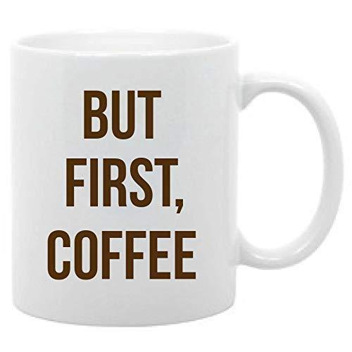 N\A Nueva Taza de café de cerámica, Pero el Primer café, la Mejor Taza de Regalo