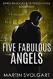 Five Fabulous Angels: Season One (Brass Knuckles & Tattered Wings Book 4)