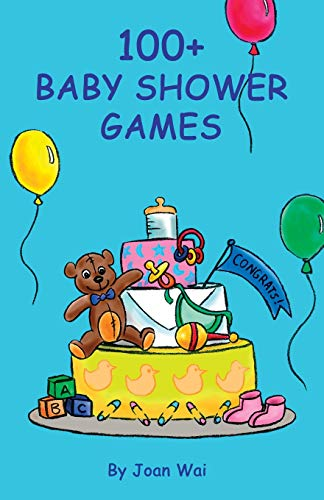 100+ Baby Shower Games (100+ series)