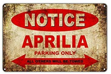 EpochSign Schild mit Aufschrift Aprilia Motorcycles Bikes Only All Other Will Be Towed, Warnhinweis, witziges Metall, 20 x 30 cm