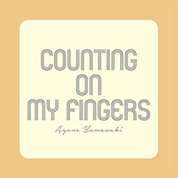 Counting On My Fingers