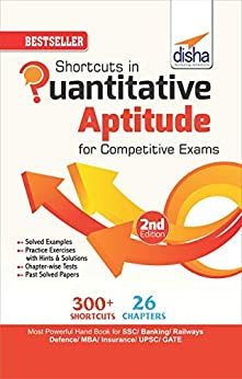 Shortcuts in Quantitative Aptitude for Competitive Exams 2nd Edition
