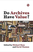 Permalink to Do Archives Have Value? PDF