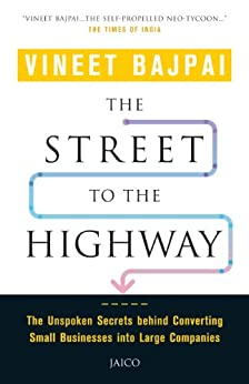 The Street to the Highway by [Vineet Bajpai]