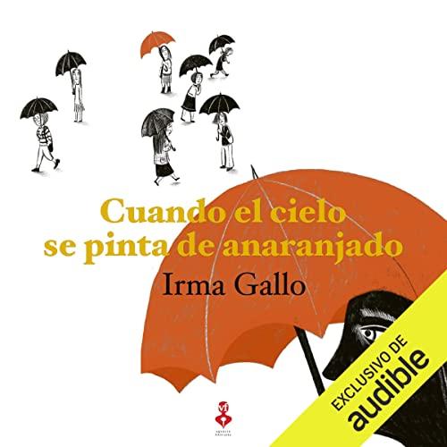 Diseño de la portada del título Cuando el cielo se pinta de anaranjado