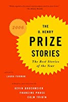 The O. Henry Prize Stories 2006 (The O. Henry Prize Collection)
