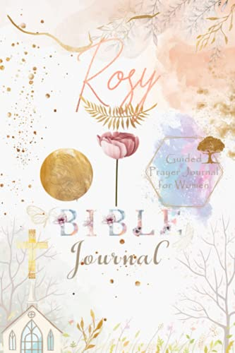 Rosy Bible Prayer Journal: Personalized Name Engraved Bible Journaling Christian Notebook for Teens, Girls and Women with Bible