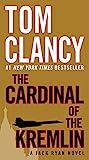 The Cardinal of the Kremlin (A Jack Ryan Novel)