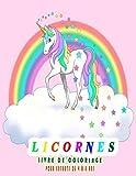 Licornes Livre de Coloriage Pour Enfants de 4 à 8 Ans: Un livre de coloriage pour enfants, cahier d'activités mignon pour les enfants, filles et garçons, magnifique livre Plus de 50 belles licornes
