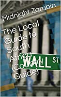 The Local Guide to South Africa (Country Guide) (English Edition)