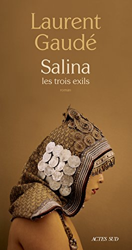 Salina: les trois exils (Domaine français)