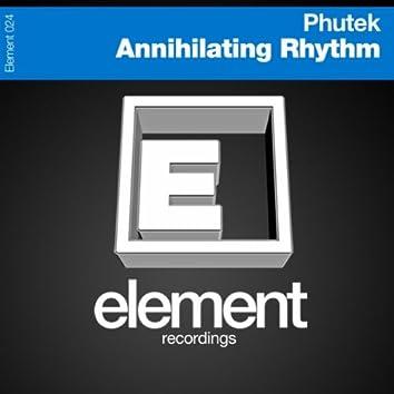 Annihilating Rhythm