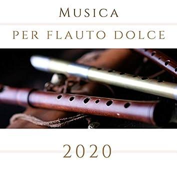 Musica per flauto dolce 2020: Dolci melodie strumentali per conciliare il sonno profondo